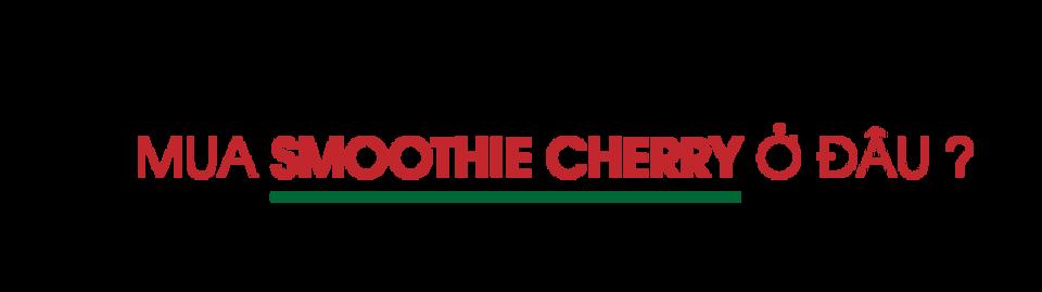 mua-smoothie-cherry-o-dau
