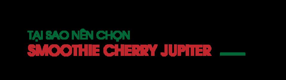 tai-sao-nen-chon-smoothie-cherry-jupiter