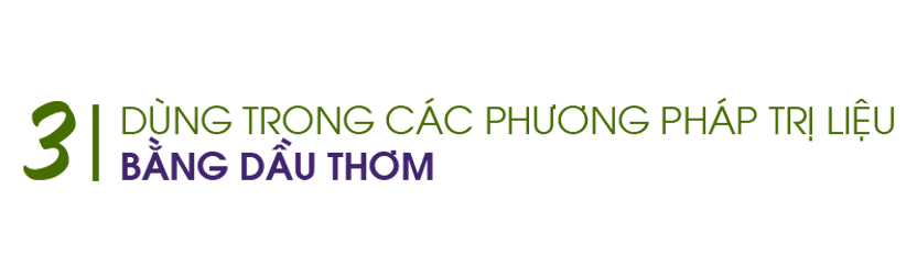 Dung-trong-cac-phuong-phap-tri-lieu-bang-dau-thom