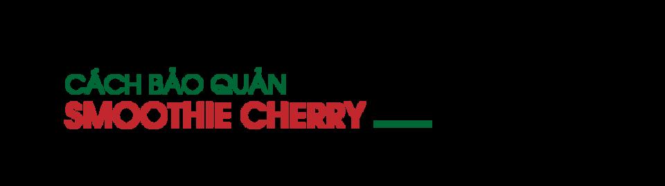 cach-bao-quan-smoothie-cherry