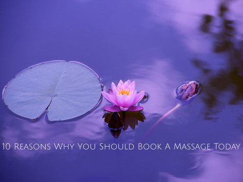 10 Reasons Why You Should Book a Massage Today