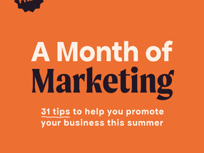 A Month of Marketing
