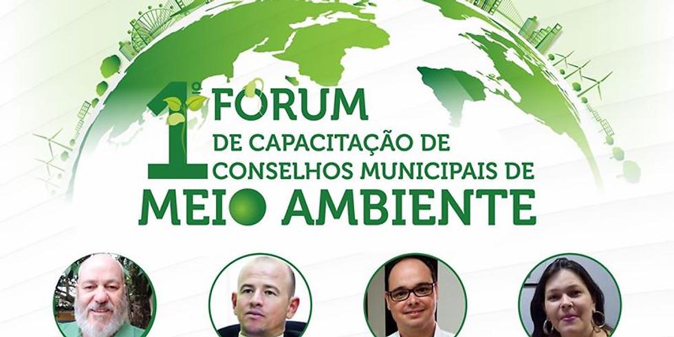 I Fórum de Capacitação de Conselhos Municipais de Meio Ambiente