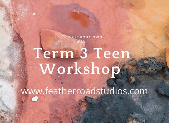 Term 3 Teen WorkshopThursdays