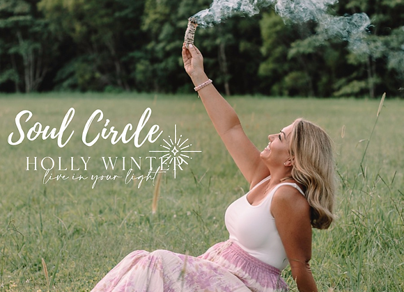 Soul Circle Workshop with Holly Winter 4th June