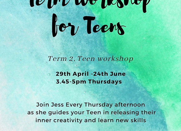 Term 2 Teen workshop