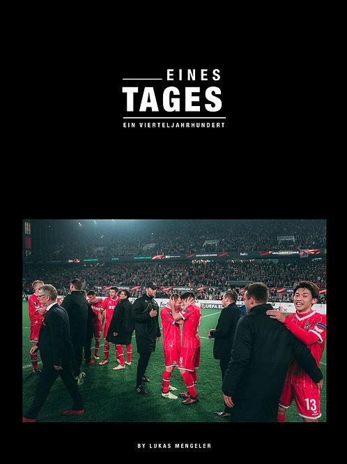 Eines Tages. Exklusive Einblicke in die Europa League Saison des 1. FC Köln