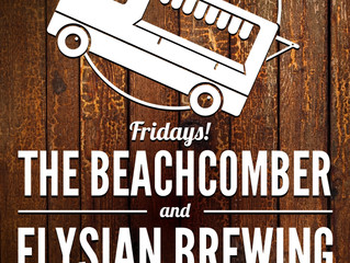 Food Truck Friday Part 3 w/Elysian and Beachcomber!