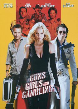 Guns, Girls and Gambling 2012