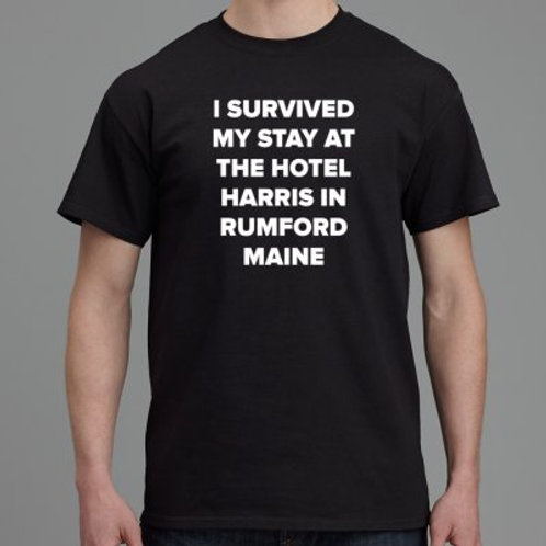 I Survived My Stay At Hotel Harris T-Shirt