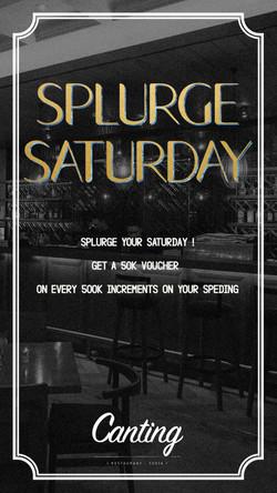 Splurge-Saturday