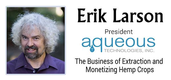 Erik Larson, The Businss of Hemp Extraction