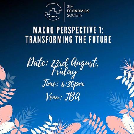 Macro Perspective I: Transforming the Future (2019)