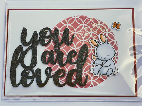 You Are Loved - Bunny