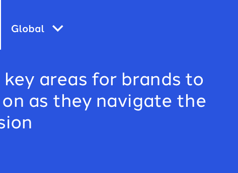 Three key areas for brands to focus on as they navigate the recession