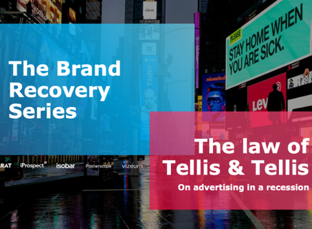 The Law of Tellis & Tellis (on advertising in a recession)