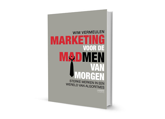 MARKETING VOOR DE MAD MEN VAN MORGEN (1 ex)