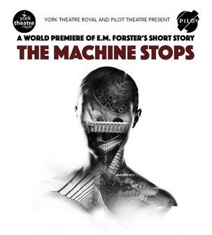 The Machine Stops (Letchworth Broadway Theatre, 22nd February 2017)