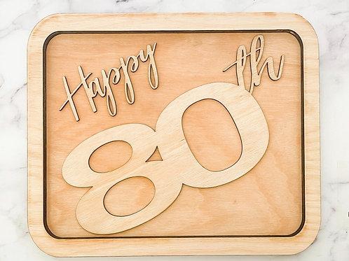 "Happy Birthday ""Years"" Charcuterie Board"