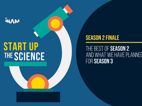 The Season 2 Finale of Start Up the Science Podcast Airs