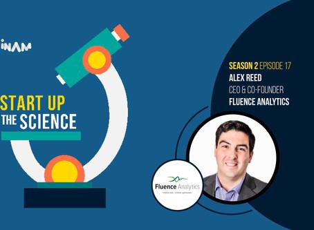Fluence Analytics on Start Up the Science Podcast