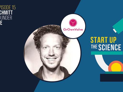 GrOwnValve on Start Up the Science Podcast