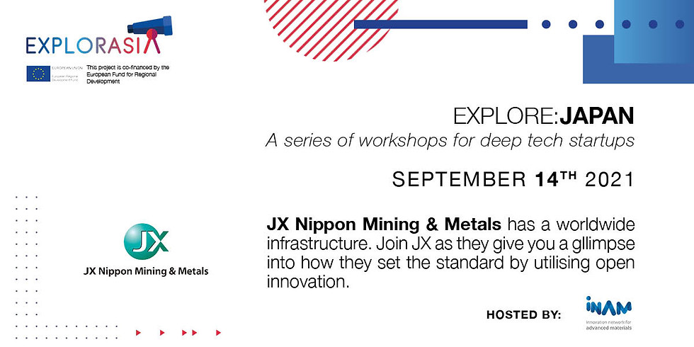 Explore:Japan with JX Nippon Mining and Metals