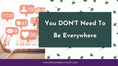 You DON'T Need To Be Everywhere