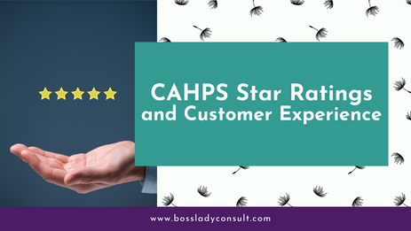 CAHPS Star Ratings and Customer Experience