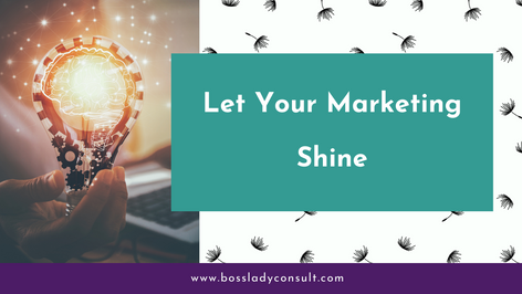 Let Your Marketing Shine
