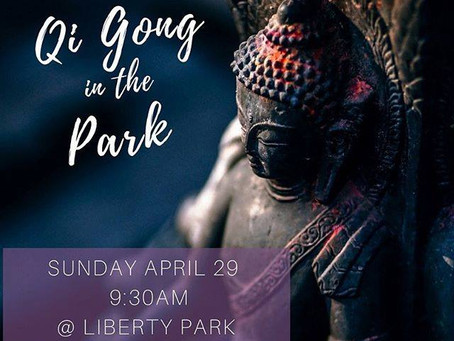 QIGONG IN THE PARK: APRIL 29