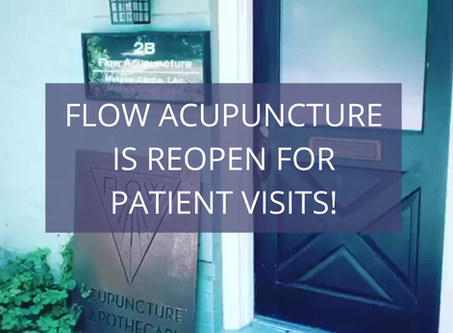 FLOW ACUPUNCTURE IS REOPEN!