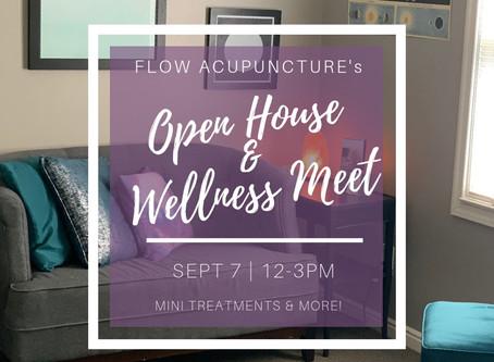OPEN HOUSE & WELLNESS MEET!
