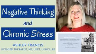 Negative Thinking & Chronic Stress   Relieve Chronic Stress