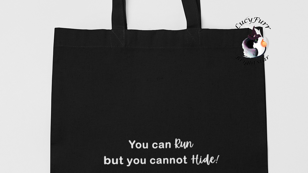 You Can Run But Cannot Hide Karma  Tote Bag