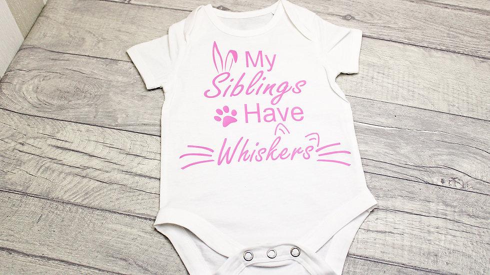 My Siblings Have Whiskers Baby Vest