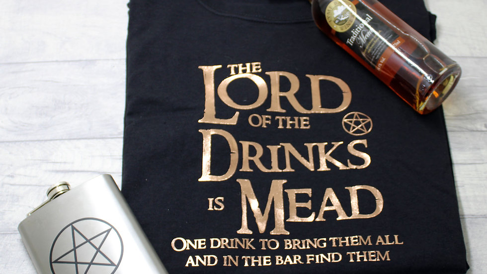 Lord of the Drink is Mead T-Shirt