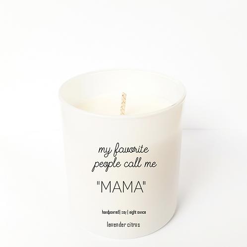"""""""MAMA"""" 8 oz Candle"""