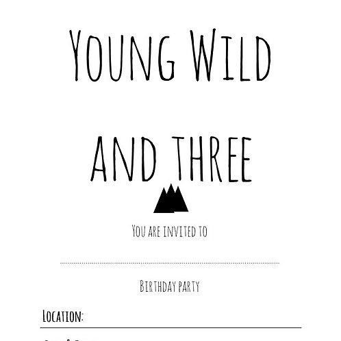 Young Wild and Three Birthday Invititation