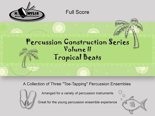 Percussion Construction Series Volume II: Tropical Beats