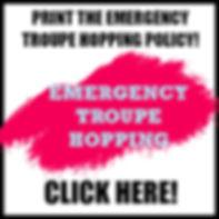 EMERGENCY TROUPE HOPPING POLICY BOX.jpg