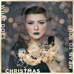 What Does Christmas Mean To You_Cover