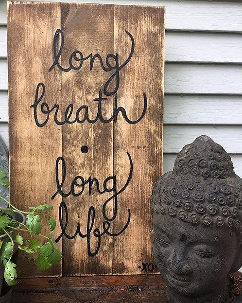 long breath-long life