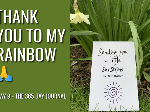Day 9 – Be a Rainbow in Somebody Else's Cloud