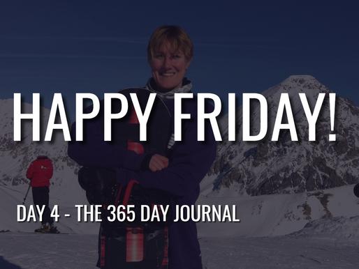 Day 4 - Happy Friday!