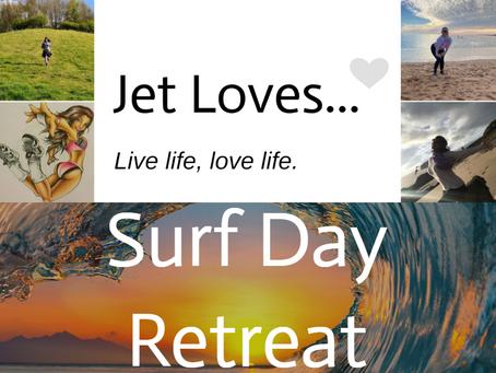 Jet Loves... Surf Day Retreat