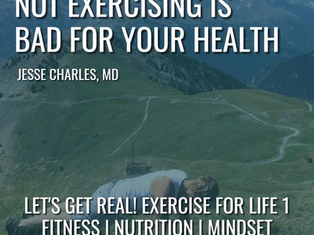 Not Exercising Is Bad For Your Health
