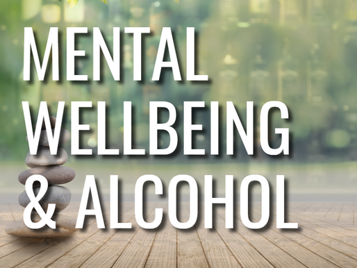 Mental Wellbeing & Alcohol