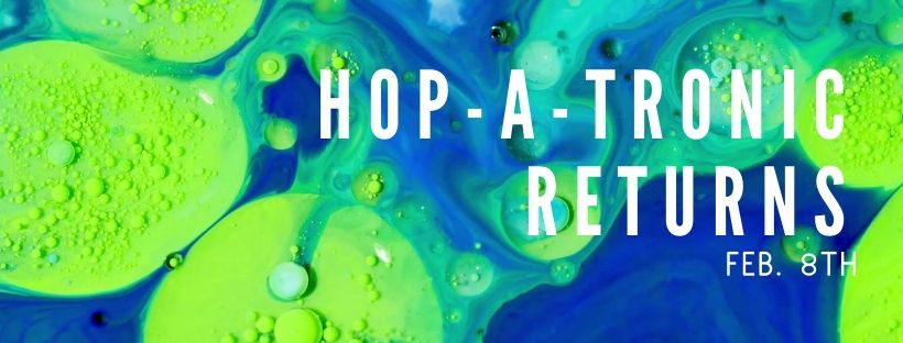 Hop-A-Tronic Makes its Return with New Hops!