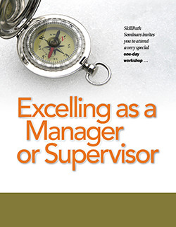 Excelling as a Manager or Supervisor